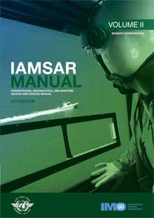 IAMSAR Manual: Volume II , 2019 Edition