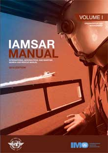 IAMSAR Manual: Volume I, 2019 Edition