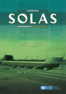 I176F - SOLAS Amendments 2010 and 2011, French Edition
