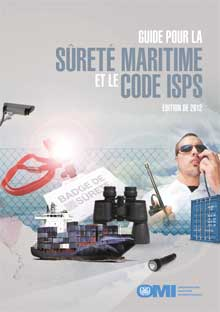 IA116F - Maritime Security Guide and ISPS Code, 2012 French Edition