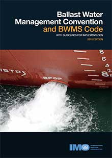 BWM Convention & BWMS Code with Guidelines for Implementation, 2018 Edition