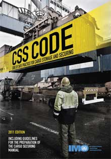 Cargo Stowage & Securing (CSS) Code , 2011 Edition
