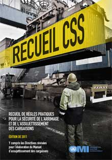 IB292F - Cargo Stowage & Securing (CSS) Code, 2011 French Edition