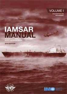 IAMSAR Manual: Volume I, 2016 Edition