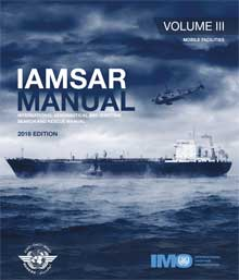 IAMSAR Manual: Volume III, 2016 Edition