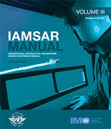 IAMSAR Manual: Volume III, 2019 Edition